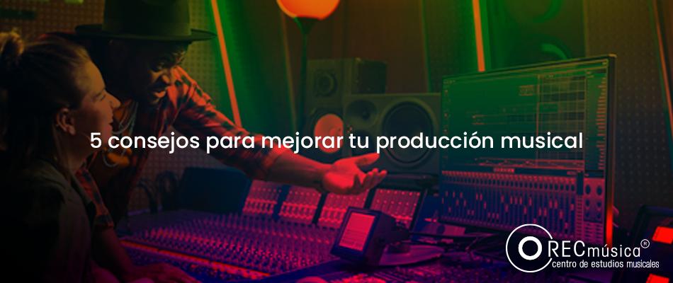 como-mejorar-la-produccion-musical